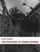 The Mystery of Rabbi Moishe (Short Story)