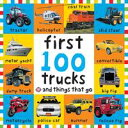 Big Board First 100 Trucks and Things That Go【電子書籍】 Roger Priddy