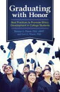 Graduating with Honor: Best Practices to Promote Ethics Development in College Students