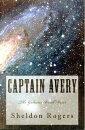 Captain Avery The Galactic Bank Heist