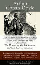 Die Memoiren des Sherlock Holmes: Holmes' erstes Abenteuer und andere Detektivgeschichten / The Memoirs of S��