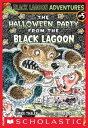 The Halloween Party From The Black Lagoon (Black Lagoon Adventures #5)【電子書籍】[ Mike Thaler ]