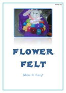 Make It Easy(Flower Felt)
