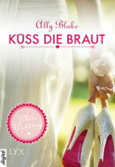 White Wedding - K���ss die Braut!
