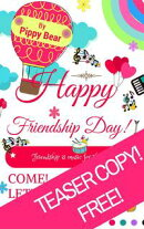 A Teaser for Pippy's Friendship Day Book!