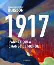 1917, l'ann���e qui a chang��� le monde