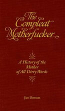 The Compleat Motherfucker