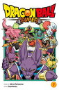 Dragon Ball Super, Vol. 7 Universe Survival! The Tournament of Power Begins!!【電子書籍】[ Akira Toriyama ]
