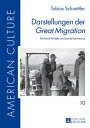 Darstellungen der ≪Great Migration≫Richard Wright und Jacob Lawrence【電子書籍】 Tobias Schnettler