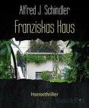 Franziskas Haus