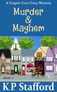 Money, Murder and Mayhem - A Cryptic Cove Cozy Mystery - Book 1