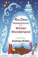 Ace Jones: Misadventures in a Winter Wonderland