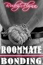 樂天商城 - Roommate Bonding【電子書籍】[ Ruby Flynn ]