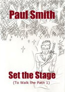 Set the Stage (To Walk the Path 1)