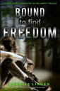 Bound to Find Freedom【電子書籍】[ Theresa Linden ]