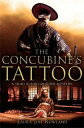 The Concubine's Tattoo【電子書籍】[ Laura Joh Rowland ]