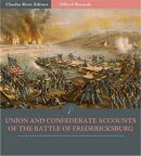 Official Records of the Union and Confederate Armies: Union and Confederate Generals Accounts of the Battle ��