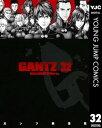 GANTZ 32【電子書籍】[ 奥浩哉 ]