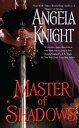 Master of Shadows【電子書籍】[ Angela Knight ]
