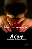 The Edensville High Series: Adam Book #1