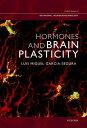 Hormones and Brain Plasticity【電子書籍】 Luis Miguel Garcia-Segura