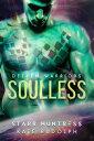 Soulless【電子書籍】[ Kate Rudolph ]