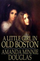 A Little Girl in Old Boston