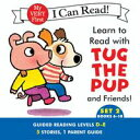 Learn to Read with Tug the Pup and Friends! Set 2: Books 6-10【電子書籍】[ Dr. Julie M. Wood ]