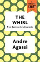 The Whirl【電子書籍】[ Andre Agassi ]