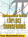 Mathematical Tables: Laplace Transforms (Mobi Study Guides)