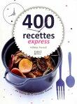 400 recettes express en moins de 10 min chrono[ H?lo?se MARTEL ]