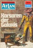 Atlan 81: Korsaren der Galaxis (Heftroman)