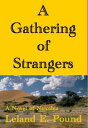 A Gathering of Strangers【電子書籍】[ Lee Pound ]