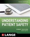 Understanding Patient Safety, Third Edition