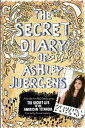 Secret Diary of Ashley Juergens, The【電子書籍】[ Ashley Juergens ]