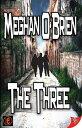 書, 雜誌, 漫畫 - The Three【電子書籍】[ Meghan O'Brien ]