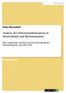 Analyse der Arbeitsmarktsituation in Deutschland und Reformans���tze