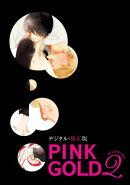 PINK GOLD2�ڥǥ����롦�����ǡ�