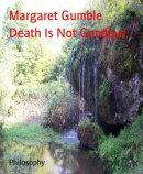 Death Is Not Goodbye.