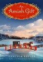 图书, 杂志, 漫画 - An Amish GiftA Novel【電子書籍】[ Cynthia Keller ]