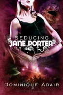 Seducing Jane Porter