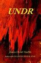 書, 雜誌, 漫畫 - Undr【電子書籍】[ James David Audlin ]