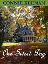 One Sweet Day【電子書籍】[ Connie Keenan ]