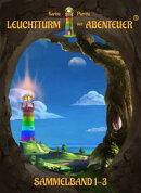 Leuchtturm der Abenteuer Sammelband 1-3