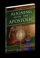 Aligning With The Apostolic, Volume 2