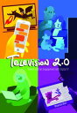 Television 2.0Viewer and Fan Engagement with Digital TV【電子書籍】[ Rhiannon Bury ]