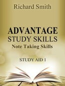 Advantage Study Skllls: Note Taking Skills (Study Aid 1)