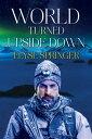World Turned Upside Down【電子書籍】[ Elyse Springer ]