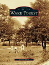 Wake Forest【電子書籍】[ Jennifer Smart ]