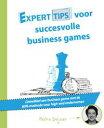 Experttips voor succesvolle businessgamesOntwikkel een bussinessgame met de WIN-methode voor high-end ondernemen【電子書籍】[ Petra Duijzer ]